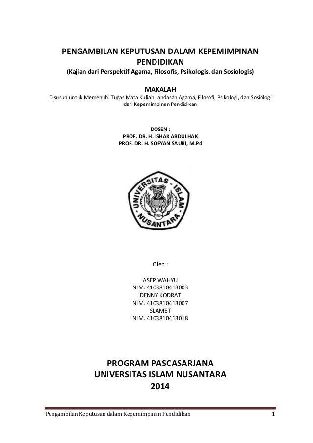 PENGAMBILAN KEPUTUSAN DALAM KEPEMIMPINAN PENDIDIKAN (Kajian dari Perspektif Agama, Filosofis, Psikologis, dan Sosiologis) ...