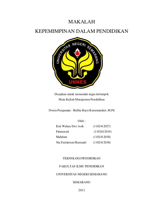 MAKALAHKEPEMIMPINAN DALAM PENDIDIKAN        Disajikan untuk memenuhi tugas kelompok           Mata Kuliah Manajemen Pendid...