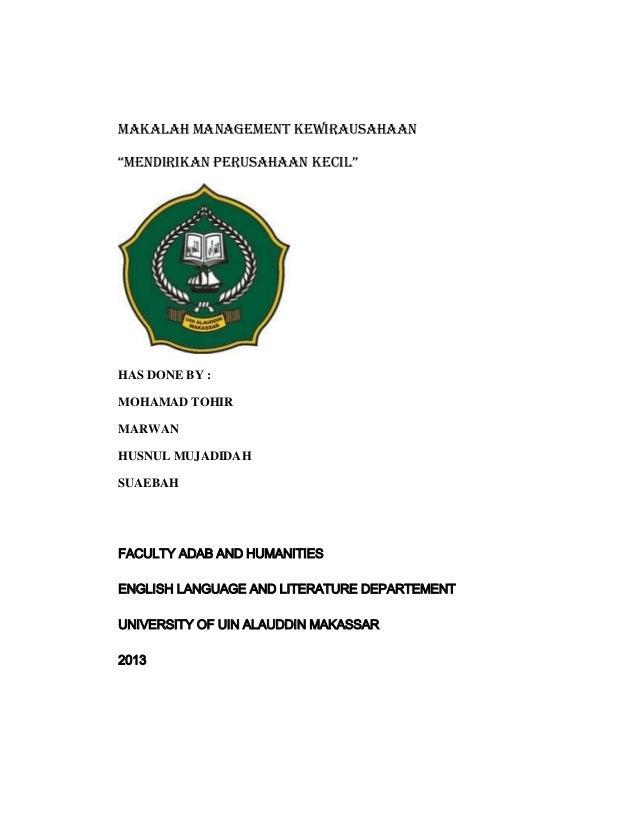 """MAKALAH MANAGEMENT KEWIRAUSAHAAN """"mendirikan perusahaan kecil"""" HAS DONE BY : MOHAMAD TOHIR MARWAN HUSNUL MUJADIDAH SUAEBAH..."""