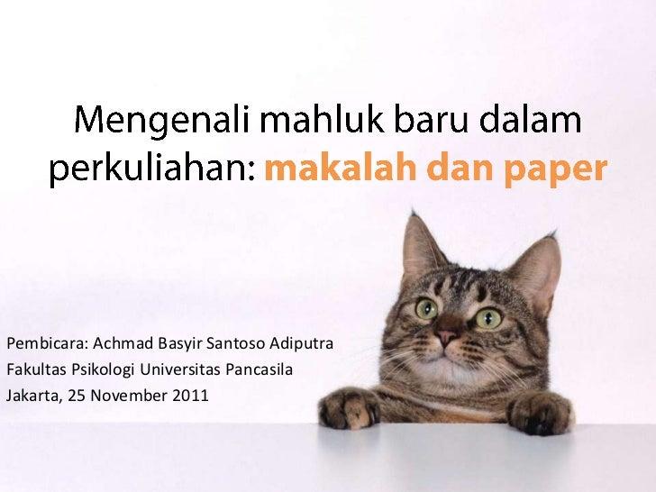 Pembicara: Achmad Basyir Santoso AdiputraFakultas Psikologi Universitas PancasilaJakarta, 25 November 2011