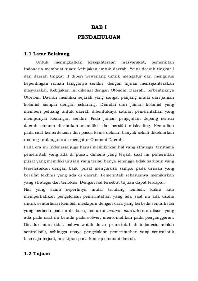 BAB I PENDAHULUAN 1.1 Latar Belakang Untuk  meningkatkan  kesejahteraan  masyarakat,  pemerintah  Indonesia membuat suatu ...