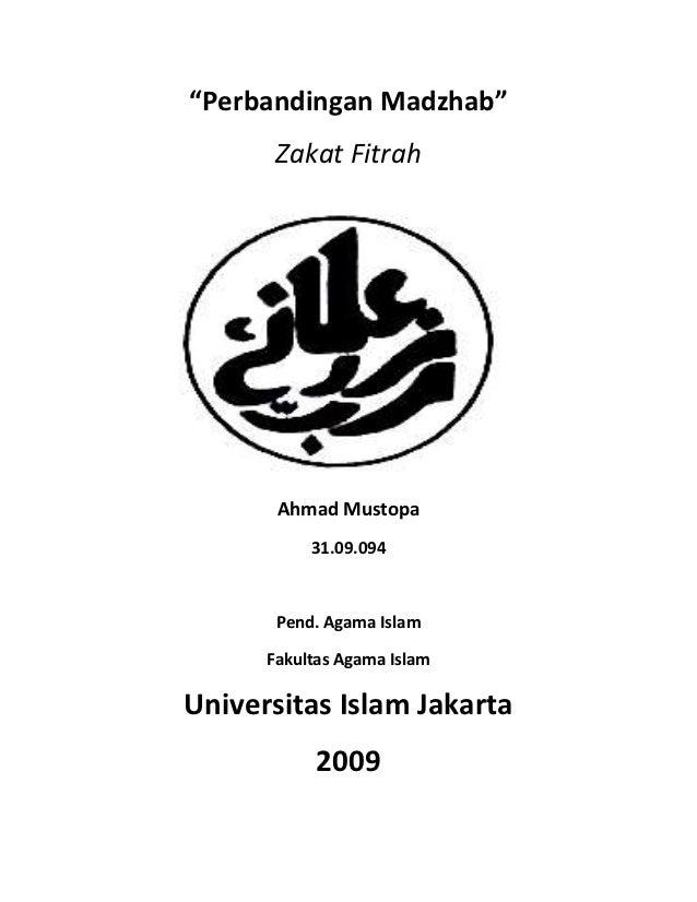 """""""Perbandingan Madzhab""""       Zakat Fitrah          Disusun Oleh :       Ahmad Mustopa           31.09.094       Pend. Agam..."""
