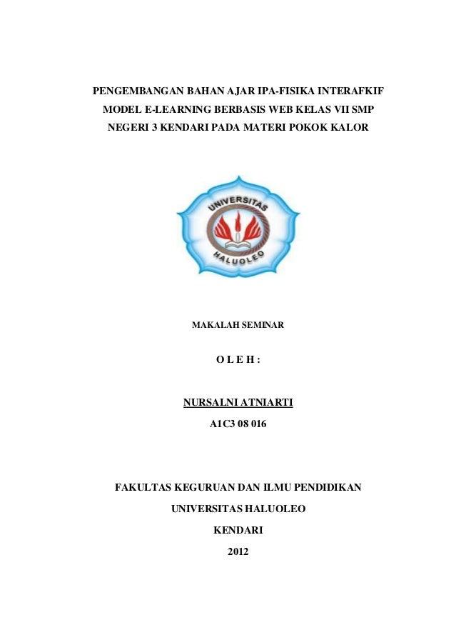 PENGEMBANGAN BAHAN AJAR IPA-FISIKA INTERAFKIF MODEL E-LEARNING BERBASIS WEB KELAS VII SMP  NEGERI 3 KENDARI PADA MATERI PO...