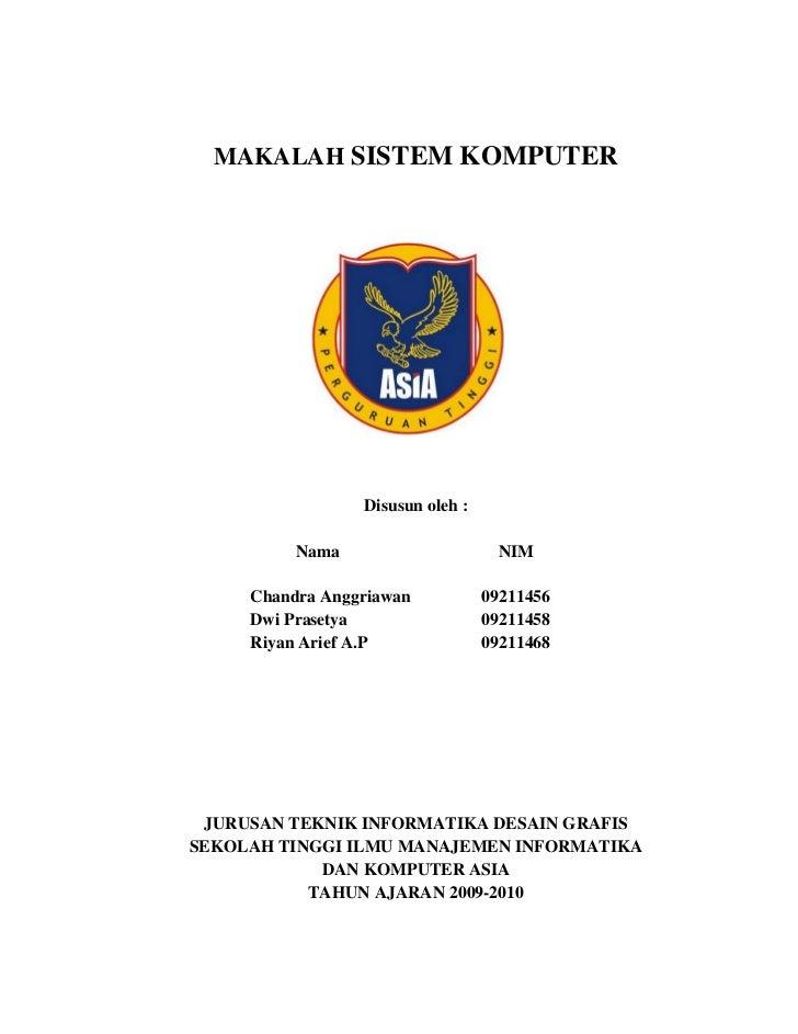 MAKALAH SISTEM KOMPUTER                 Disusun oleh :          Nama                      NIM     Chandra Anggriawan      ...