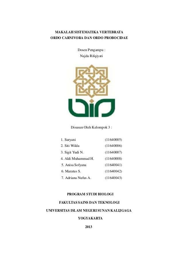 MAKALAH SISTEMATIKA VERTEBRATA ORDO CARNIVORA DAN ORDO PROBOCIDAE Dosen Pengampu : Najda Rifqiyati  Disusun Oleh Kelompok ...