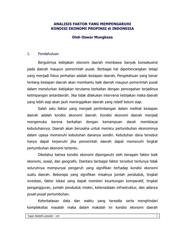 ANALISIS FAKTOR YANG MEMPENGARUHI                     KONDISI EKONOMI PROPINSI di INDONESIA                               ...