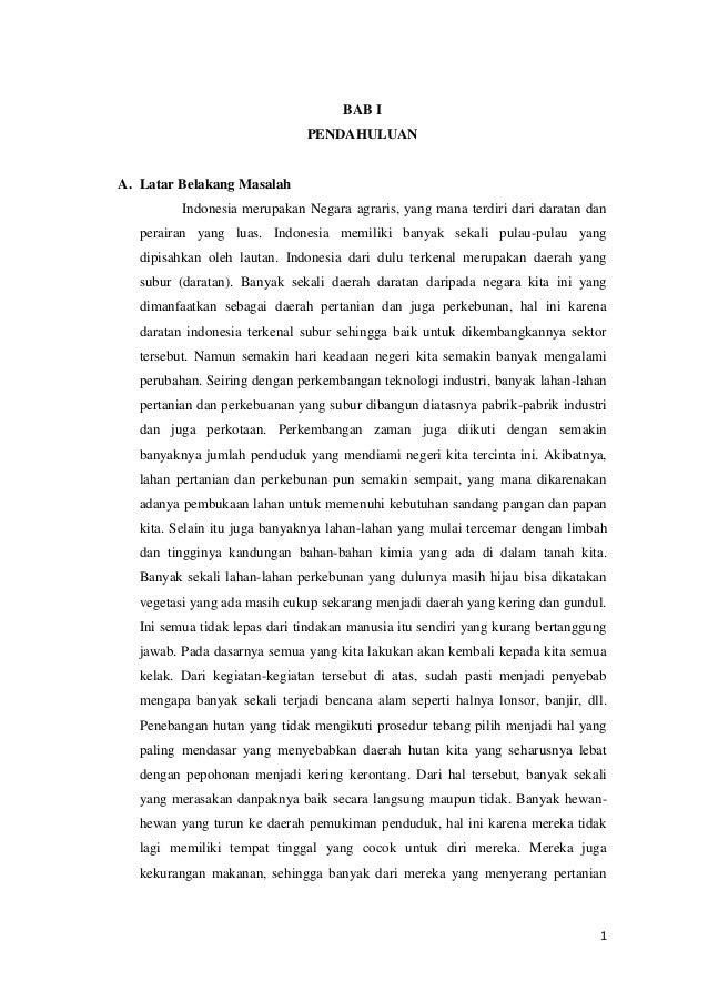 BAB I                               PENDAHULUANA. Latar Belakang Masalah          Indonesia merupakan Negara agraris, yang...