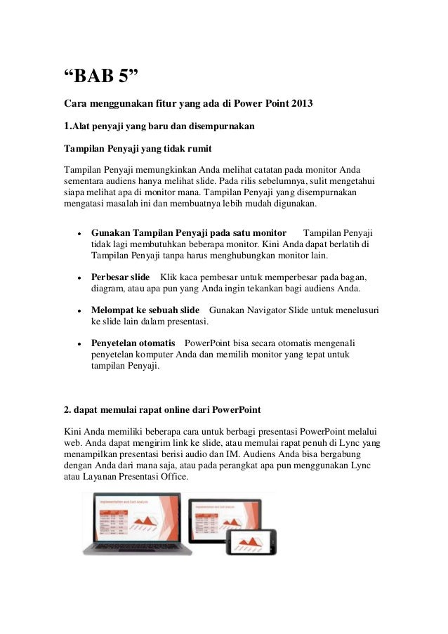 """""""BAB 5""""Cara menggunakan fitur yang ada di Power Point 20131.Alat penyaji yang baru dan disempurnakanTampilan Penyaji yang ..."""