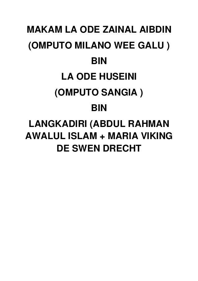 MAKAM LA ODE ZAINAL AIBDIN (OMPUTO MILANO WEE GALU ) BIN LA ODE HUSEINI (OMPUTO SANGIA ) BIN LANGKADIRI (ABDUL RAHMAN AWAL...