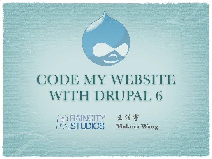 Build Drupal Camp Shanghai with Drupal6