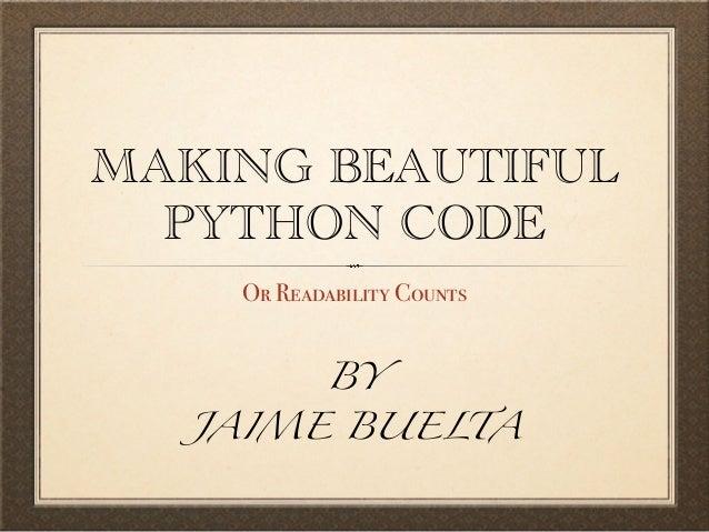 Make beautiful Python code