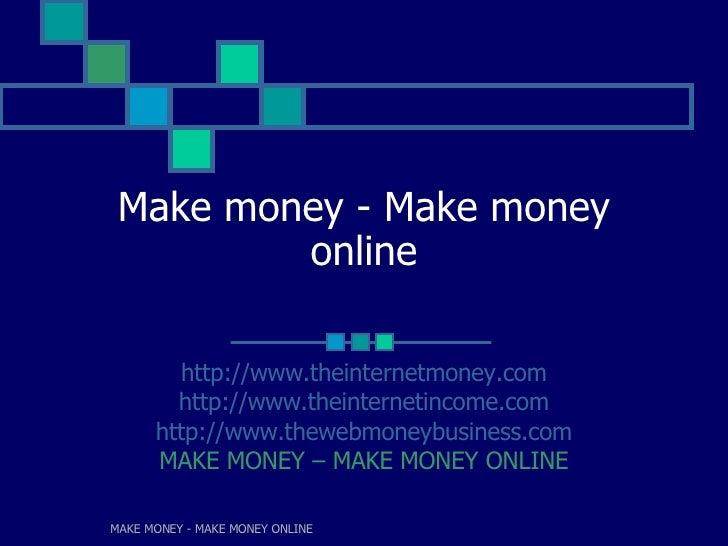 Make Money | Make Money Online