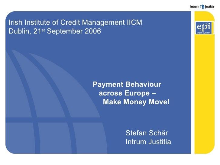 Make Money Move, Intrum Justitia