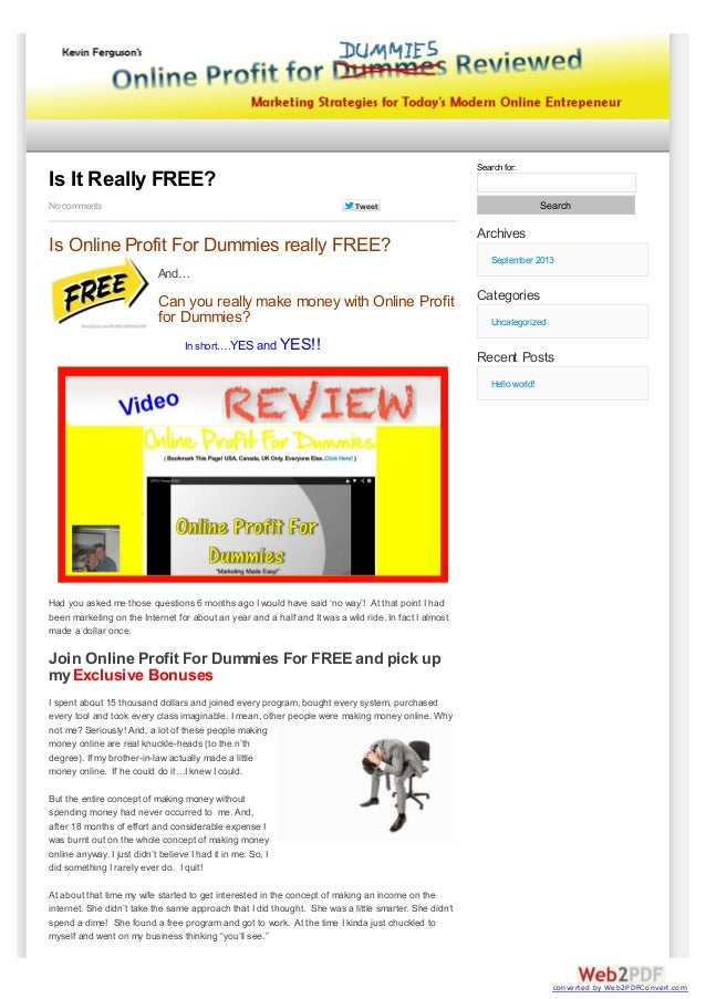 Search for:  Is It Really FREE? No comments  Search  Tweet  Is Online Profit For Dummies really FREE?  Archives September ...