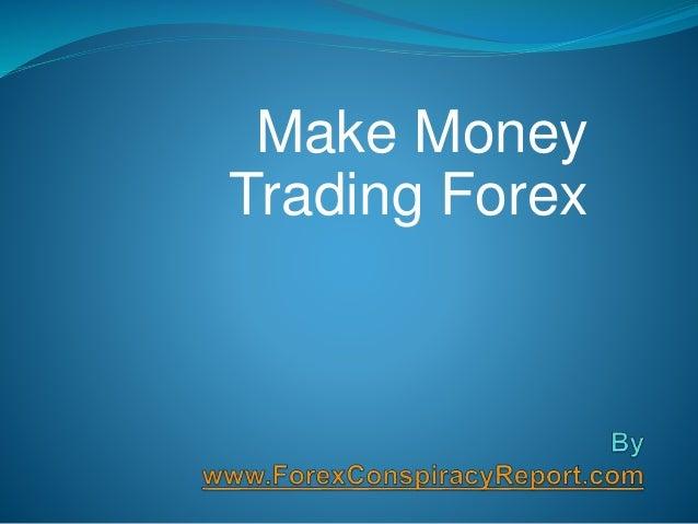 Make Money Trading Forex
