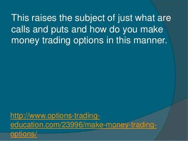 How do i make money trading options