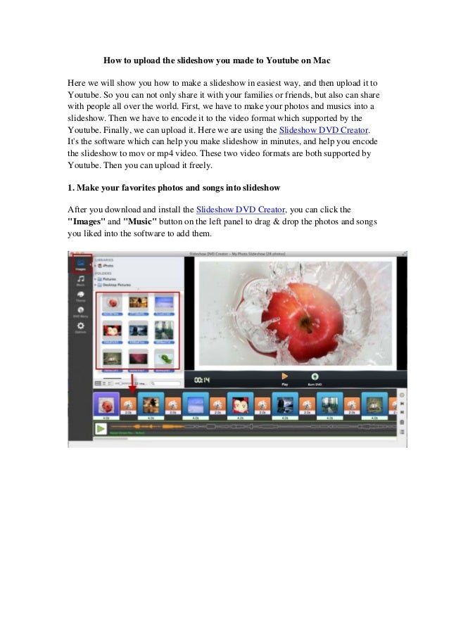 How to upload the slideshow you made to Youtube on Mac Here we will show you how to make a slideshow in easiest way, and t...