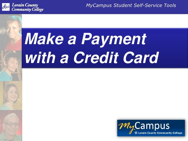 Make a Paymentwith a Credit Card<br />