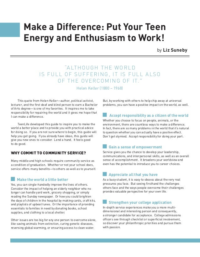 Make a Difference: Put Your Teen         Energy and Enthusiasm to Work!                                                   ...