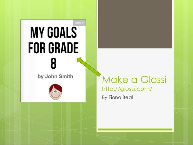 Make a Glossi http://glossi.com/ By Fiona Beal