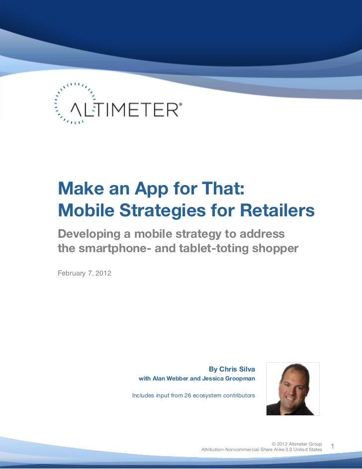 [Report] Make An App For That: Mobile Strategies For Retail, by Chris Silva