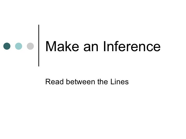 Make an InferenceRead between the Lines
