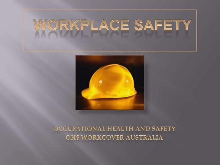 A Safe Workplace