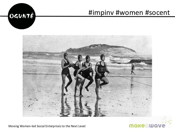 #impinv #women #socentMoving Women-led Social Enterprises to the Next Level