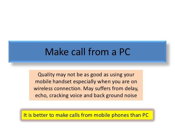 Make call using pc