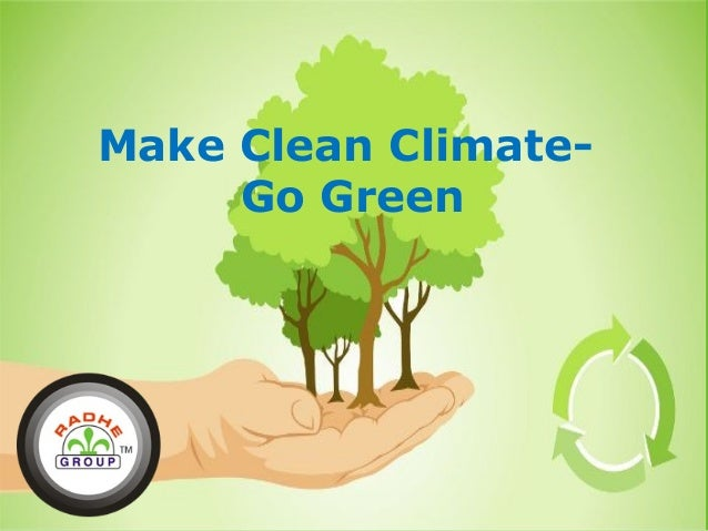 Make Clean ClimateGo Green