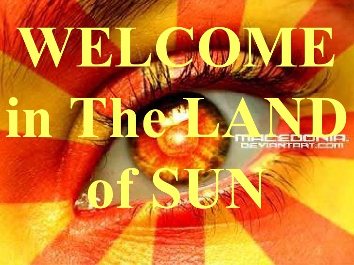 WELCOME  i n The LAND of SUN