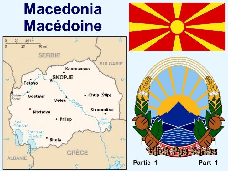 Macedonia Macédoine Part  1 Partie  1 Click Pps Series