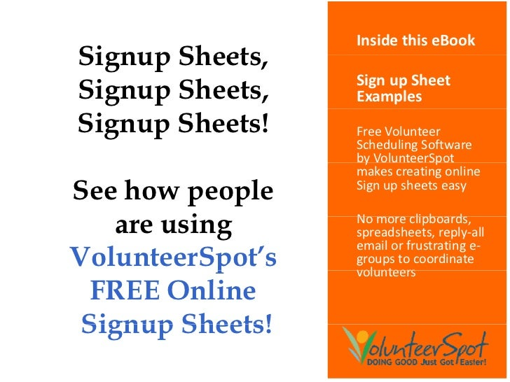 Inside this eBook Signup Sheets,        Sheets Signup Sheets,    Sign up Sheet                   Examples Signup Sheets!  ...