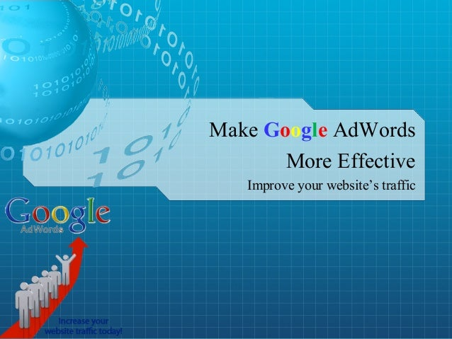 Improve your website's traffic Make Google AdWords More Effective