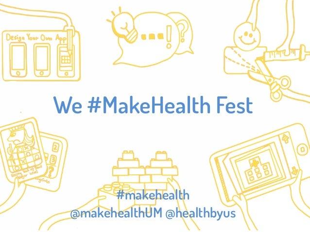 We Make Health Fest: Exhibitors