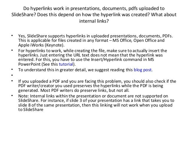 Do hyperlinks work in presentations, documents, pdfs uploaded to SlideShare? Does this depend on how the hyperlink was cre...