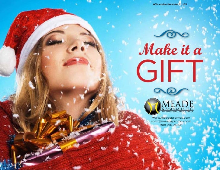 Make it a gift! Meade and Associates Promotional Consultants