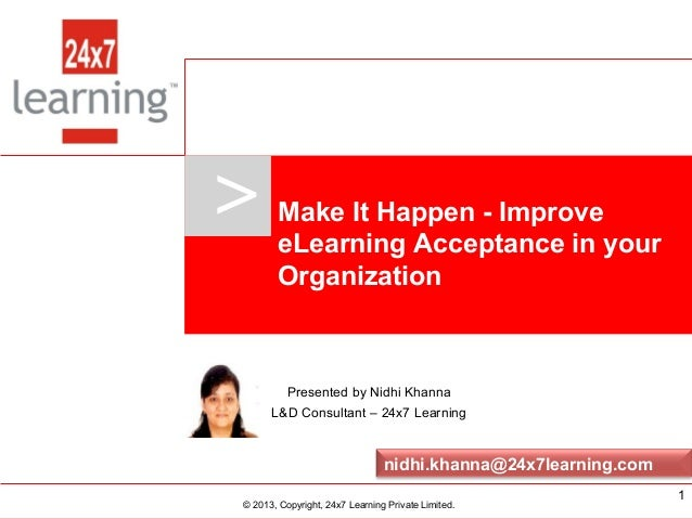 >     Make It Happen - Improve                             eLearning Acceptance in your                             Organi...