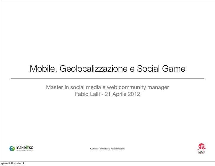 Mobile, Geolocalizzazione e Social Game