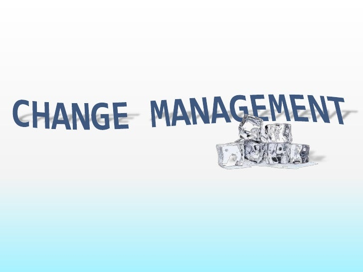 Change Management<br />