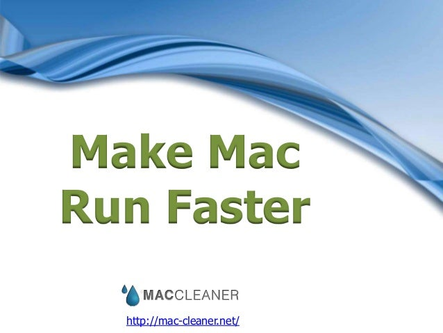 Make Mac Run Faster