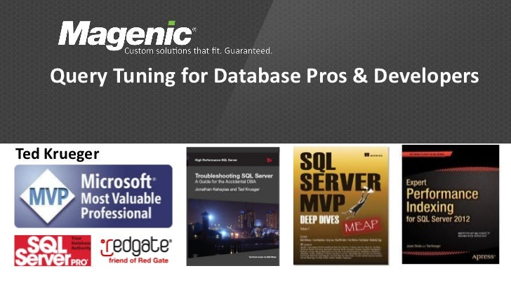 Query Tuning for Database Pros & Developers