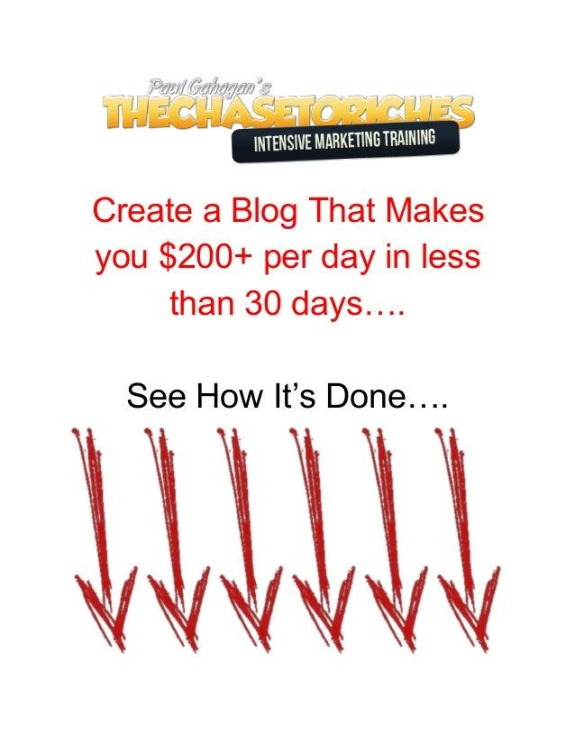 CreateaBlogThatMakes you$200+perdayinless than30days….  SeeHowIt'sDone….