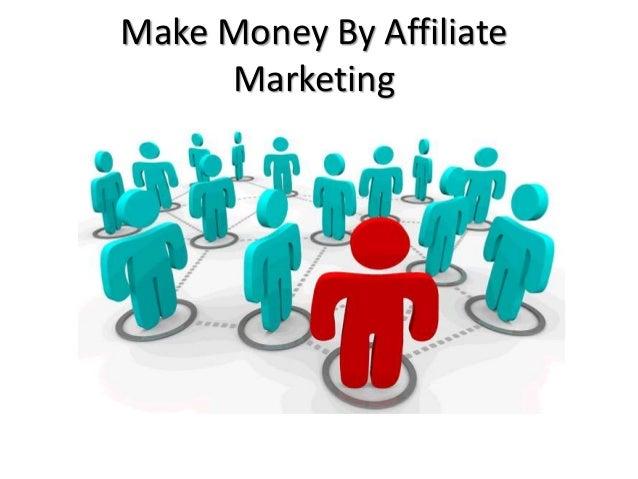 Make Money By Affiliate Marketing