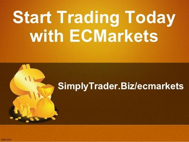 Make Money by Trading with ECMarkets at SimplyTrader.Biz/ecmarkets