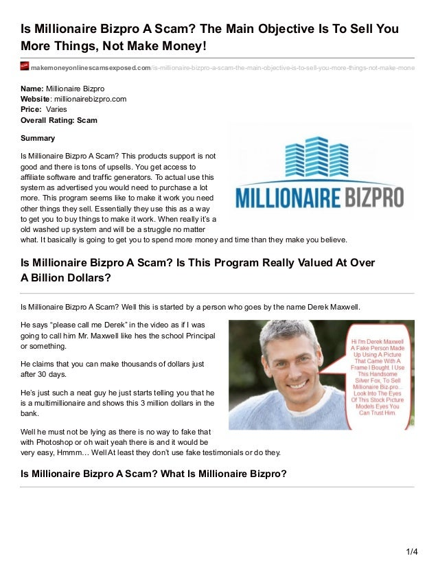 Is millionaire bizpro a scam the main objective is to for What can i make to sell online