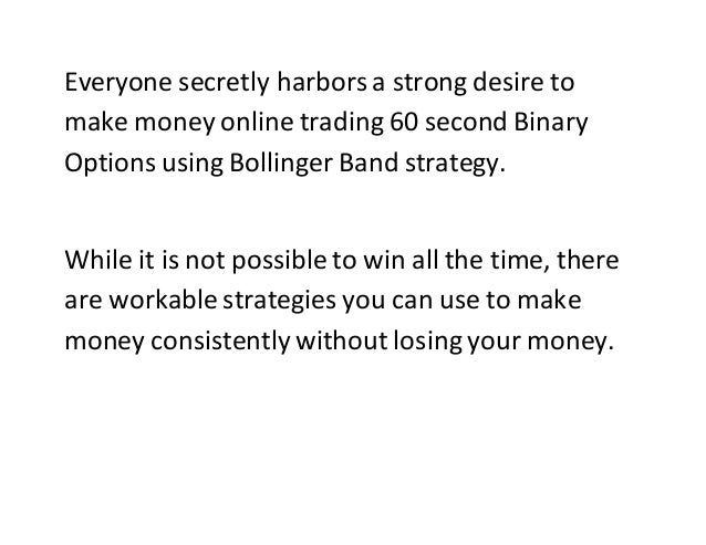 Make money through binary options