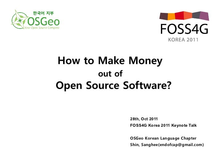 How to make money out of open source software?
