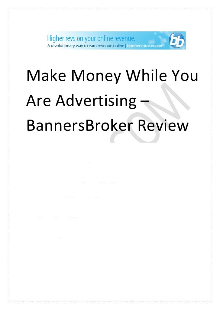 Make money while you are advertising – banners broker review