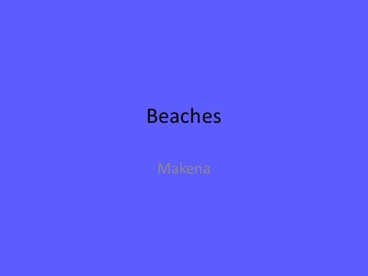 Beaches<br />Makena<br />